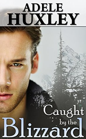 Adele Huxley-Caught by the Blizzard book cover